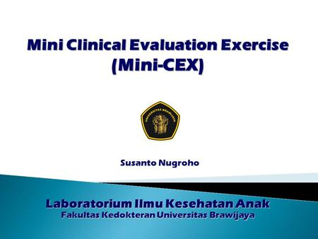Mini Clinical Evaluation Exercise (Mini-CEX)