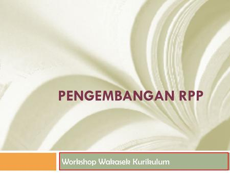 Workshop Wakasek Kurikulum