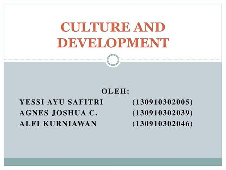 CULTURE AND DEVELOPMENT