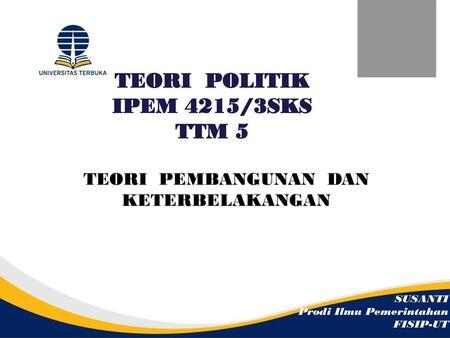 Teori Politik Ipem 4215 3sks Ttm 1 Ppt Download