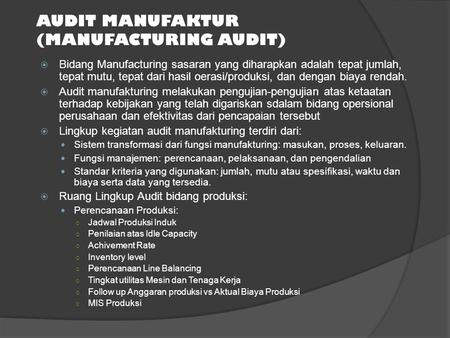 AUDIT MANUFAKTUR (MANUFACTURING AUDIT)