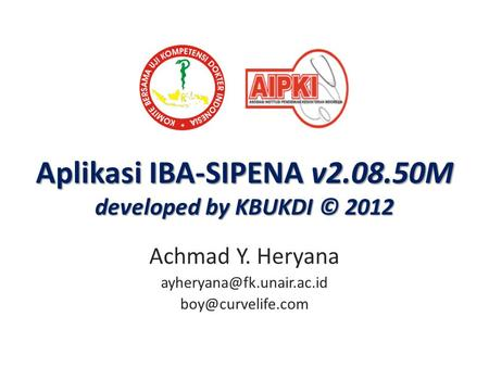 Aplikasi IBA-SIPENA v M developed by KBUKDI © 2012