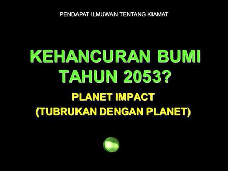 PLANET IMPACT (TUBRUKAN DENGAN PLANET)