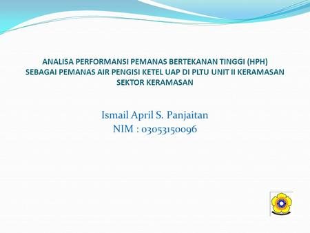 Ismail April S. Panjaitan NIM :