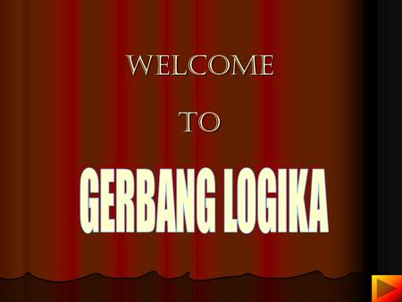 Welcome to GERBANG LOGIKA.