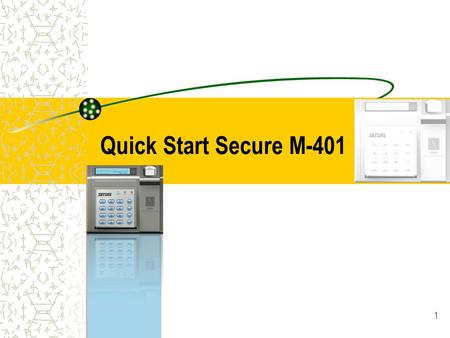 Quick Start Secure M-401.