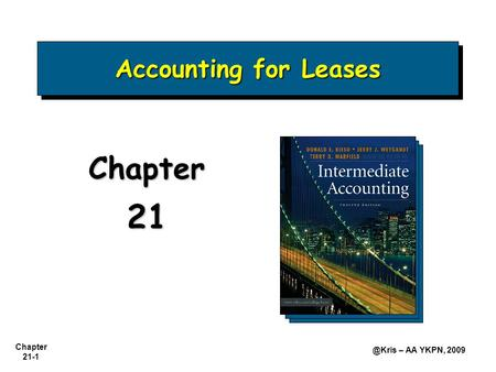 Accounting for Leases Chapter 21.