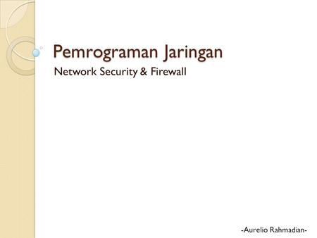 Network Security & Firewall