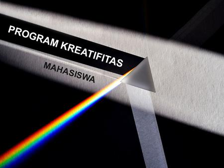 PROGRAM KREATIFITAS MAHASISWA.