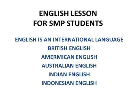 ENGLISH LESSON FOR SMP STUDENTS