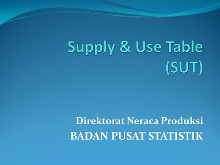 Supply & Use Table (SUT)