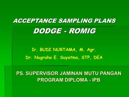 ACCEPTANCE SAMPLING PLANS DODGE - ROMIG