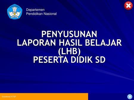 Penyusunan Laporan Hasil Belajar Lhb Peserta Didik Sd Ppt Download