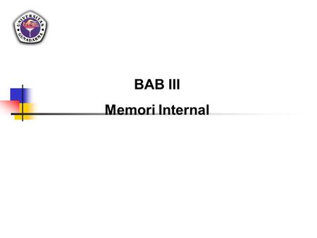 BAB III Memori Internal.