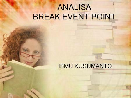 ANALISA BREAK EVENT POINT