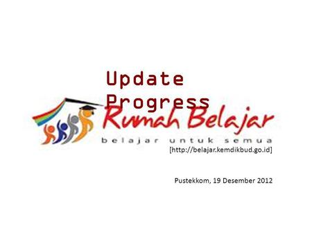 Update Progress [http://belajar.kemdikbud.go.id]