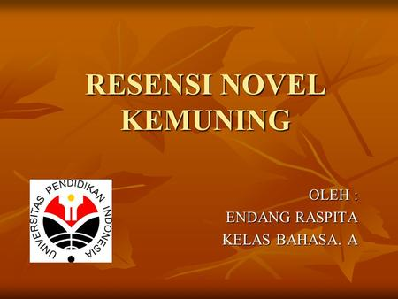 RESENSI NOVEL KEMUNING