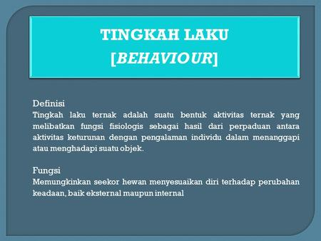 TINGKAH LAKU [BEHAVIOUR]