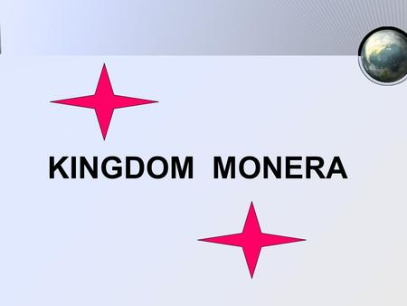 MONERA KINGDOM MONERA.