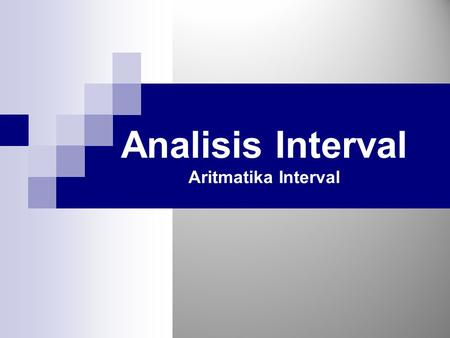 Analisis Interval Aritmatika Interval.