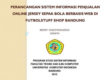 Perancangan Sistem Informasi Reservasi Tempat Futsal Secara Online Pada Futsal99 Bandung Skripsi Diajukan Sebagai Salah Satu Syarat Untuk Kelulusan Pada Ppt Download