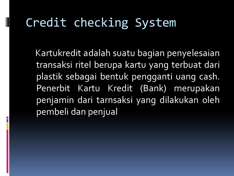 Credit checking System