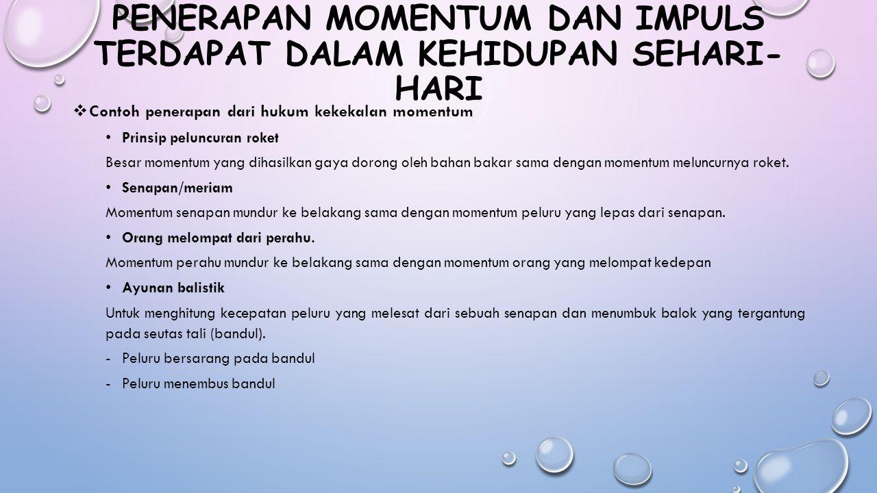 Momentum Dan Impuls Oleh Kelompok Iv Nur Ineza Shafira N L Ppt Download