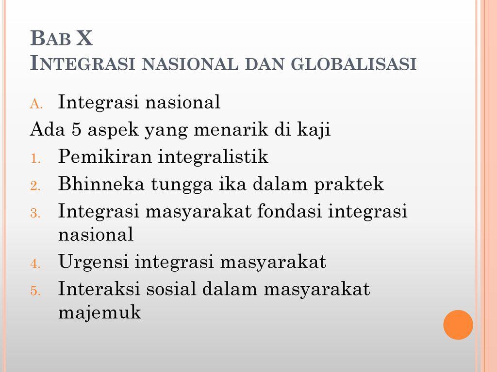 Bab X Integrasi Nasional Dan Globalisasi Ppt Download