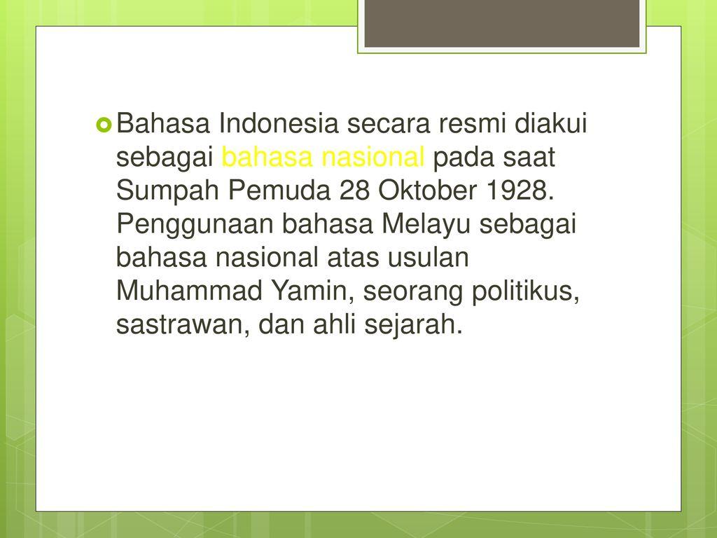 Materi 1 Sejarah Dan Perkembangan Bahasa Indonesia Ppt Download