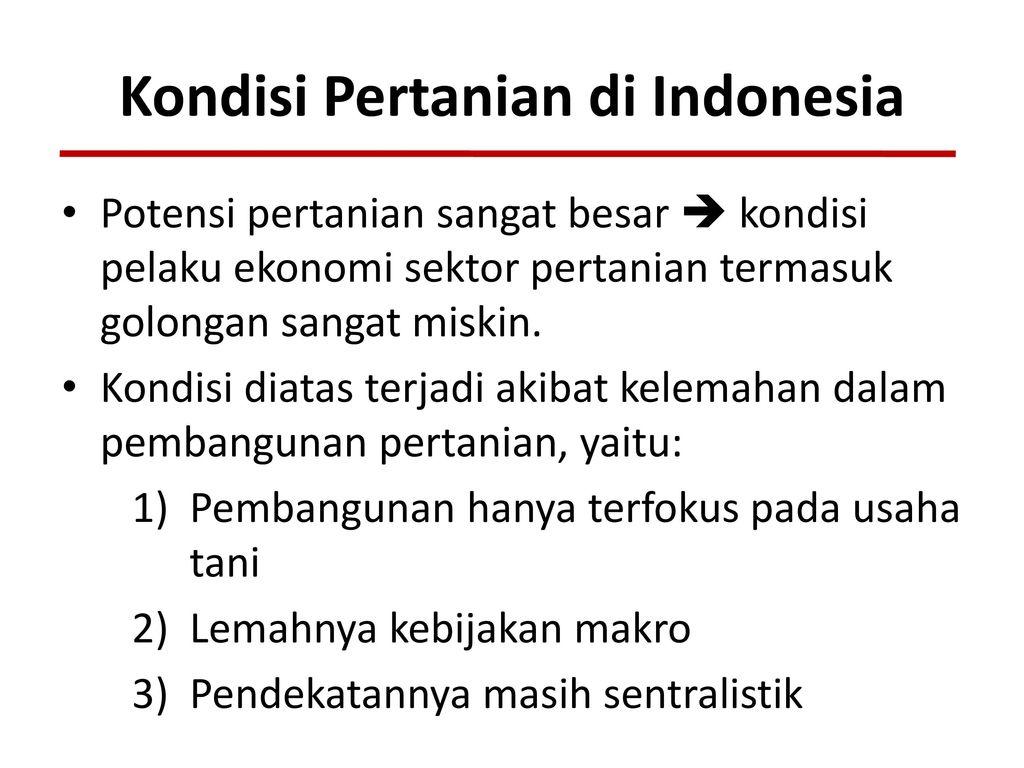 Pembangunan Sektor Pertanian Di Indonesia Ppt Download