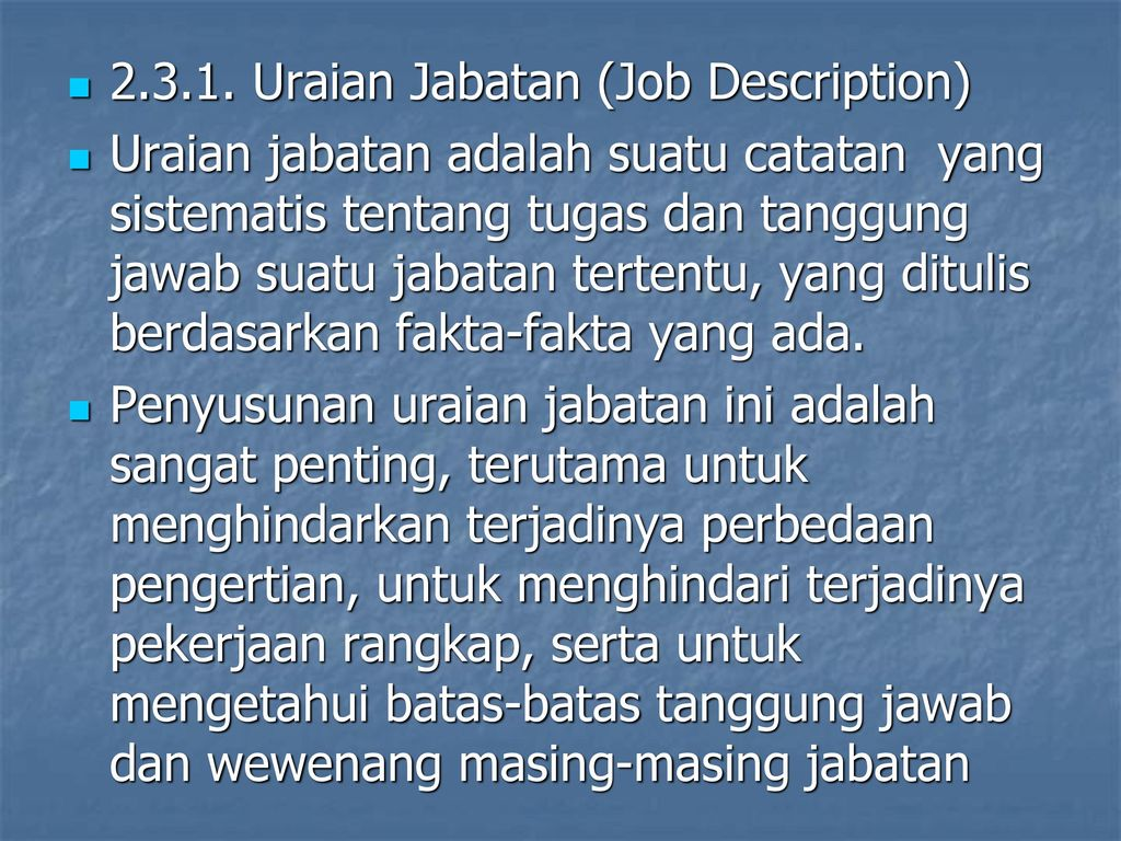 Uraian Jabatan (Job Description)