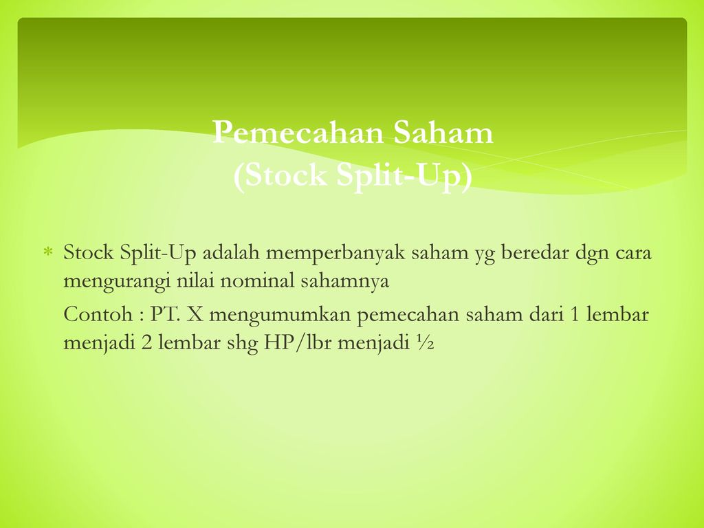 Pemecahan Saham (Stock Split-Up)