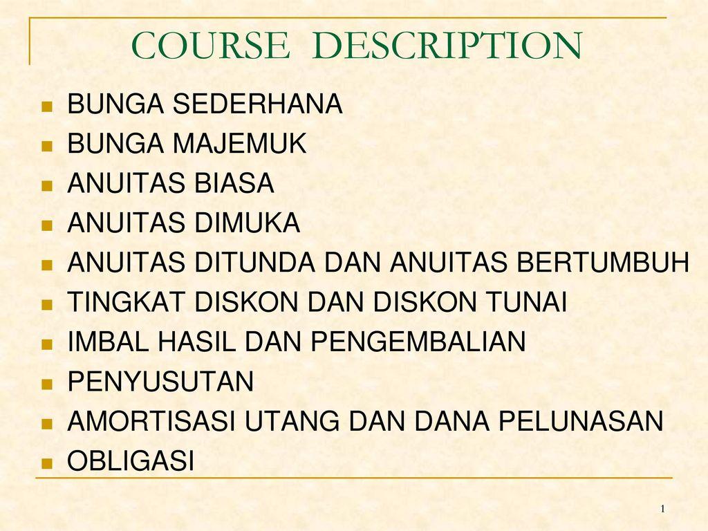Course Description Bunga Sederhana Bunga Majemuk Anuitas Biasa Ppt Download