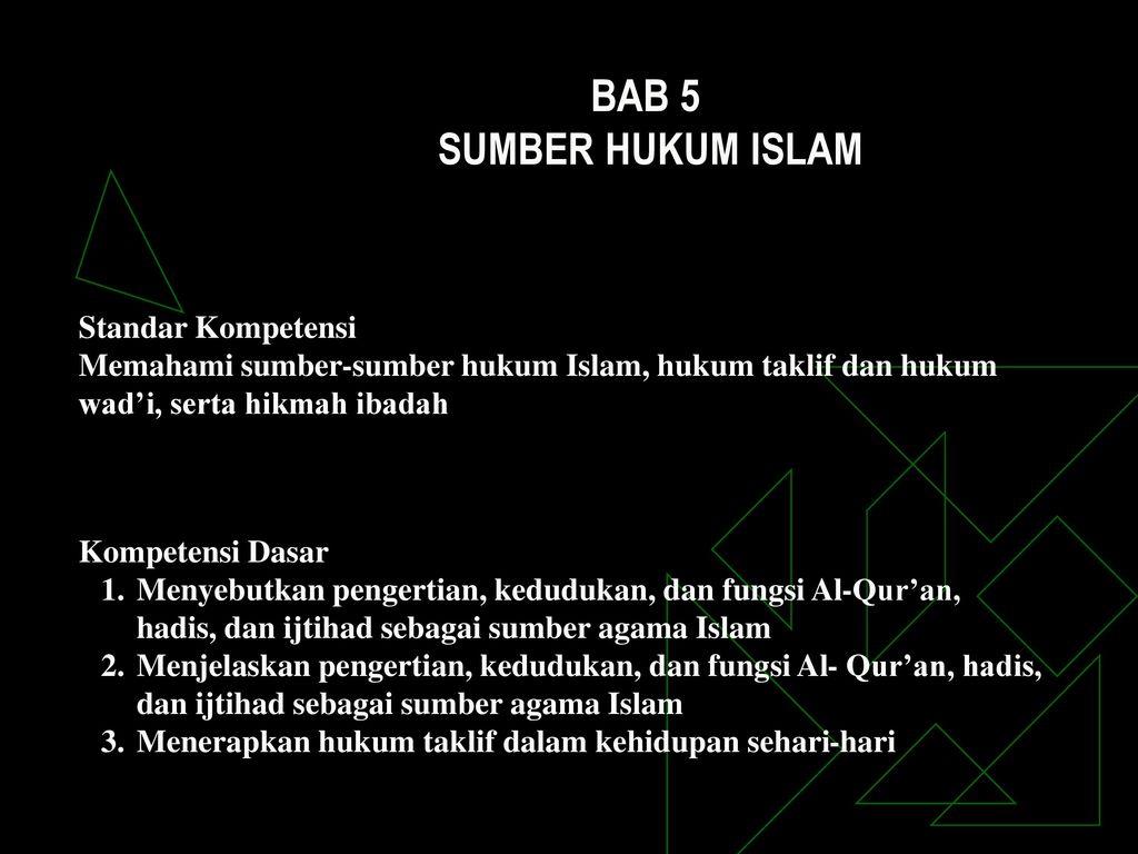 Bab 5 Sumber Hukum Islam Standar Kompetensi Ppt Download