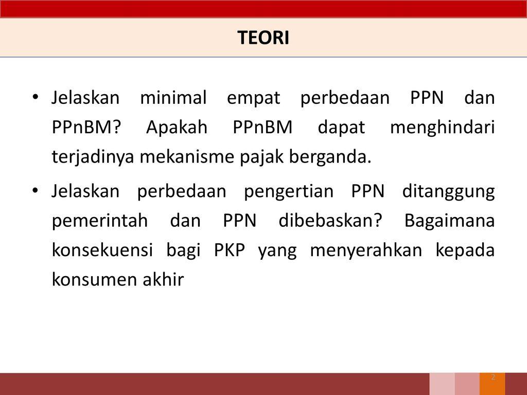 Ppn Contoh Soal Dan Penyelesaian Ppt Download