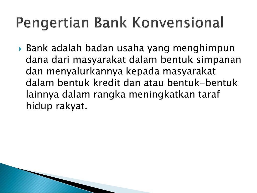 Perbedaan Antara Bank Konvensional Dan Bank Syariah Ppt Download