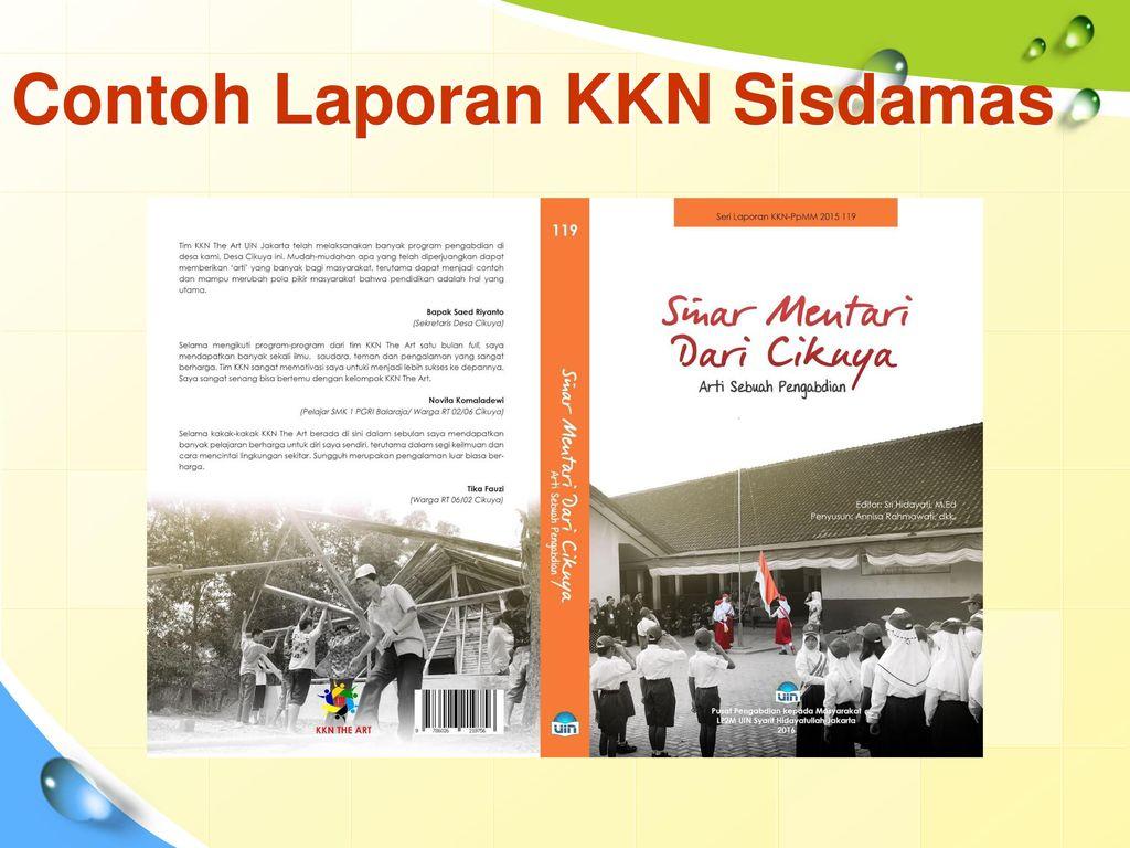 Perubahan Paradigma Kkn 2017 Pelatihan Calon Dpl Kkn Sisdamas 2017 Ppt Download