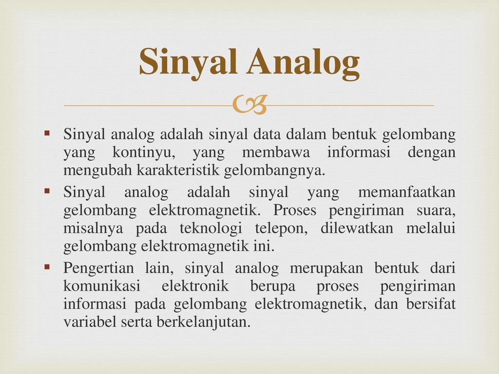 Sinyal Analog Sinyal Digital Ppt Download