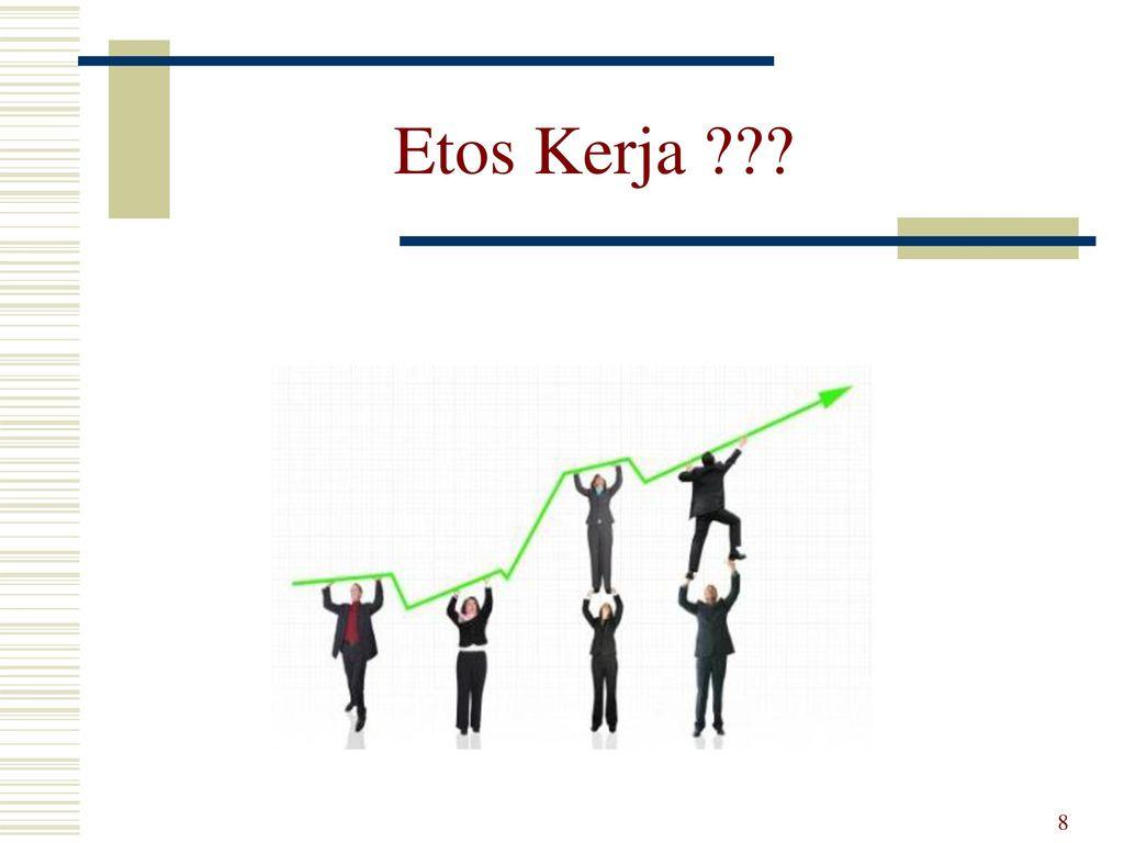 Etos kerja penyelenggara diklat ppt download 8 etos kerja ccuart Choice Image