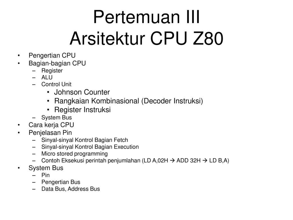 Sistem mikroprosesor erup 20052008200920102015 pens ppt download pertemuan iii arsitektur cpu z80 ccuart Choice Image