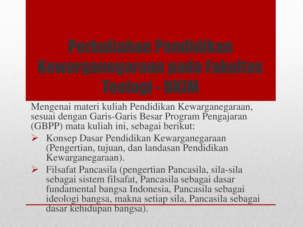 Pendidikan Kewarganegaraan Dalam Kurikulum Fakultas Teologi Ukim Ppt Download
