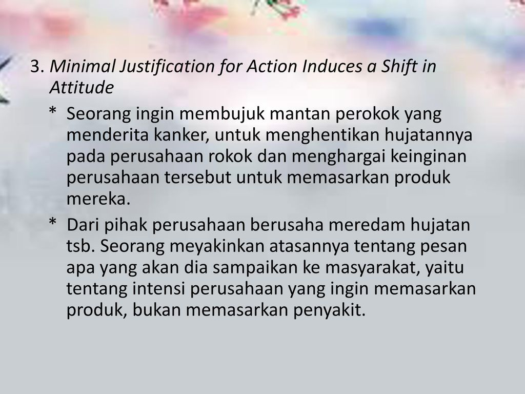 3. Minimal Justification for Action Induces a Shift in Attitude