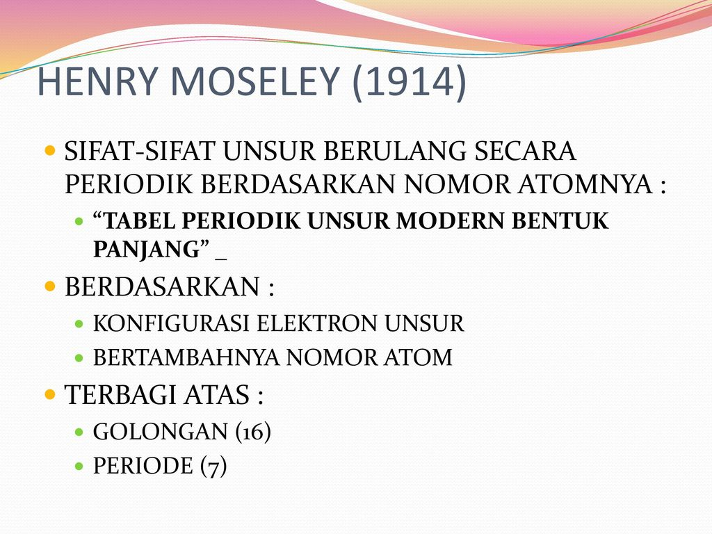 Penggolongan unsur unsur ppt download henry moseley 1914 sifat sifat unsur berulang secara periodik berdasarkan nomor atomnya 14 tabel periodik modern bentuk panjang urtaz Choice Image
