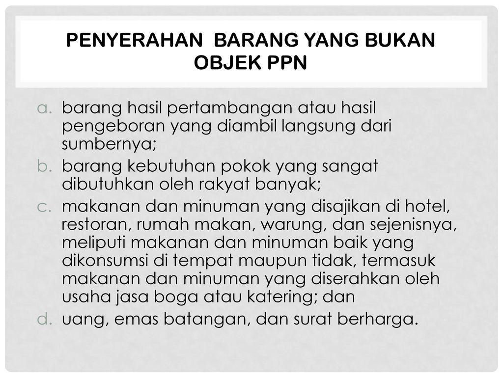 Ppn Dan Ppnbm Ppt Download
