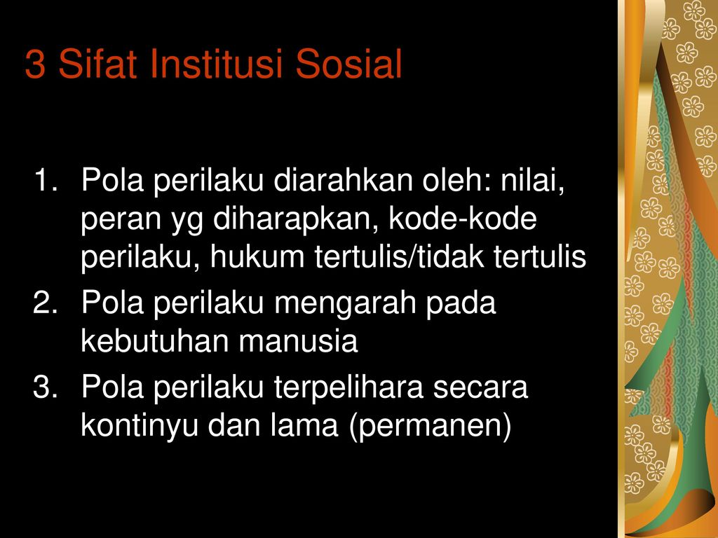 3 Sifat Institusi Sosial
