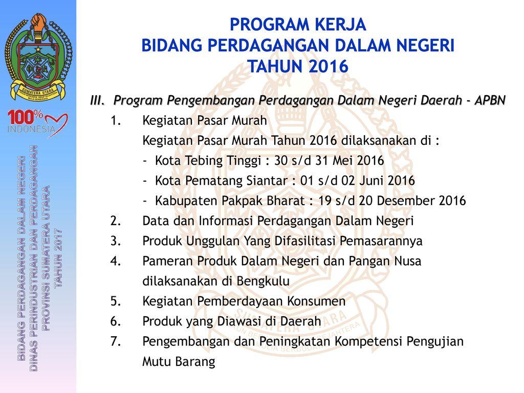 Program dan Kegiatan - Dinas Perindustrian dan Perdagangan Provinsi Jambi