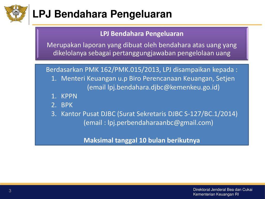 Laporan Pertanggungjawaban Lpj Bendahara Pengeluaran Ppt Download