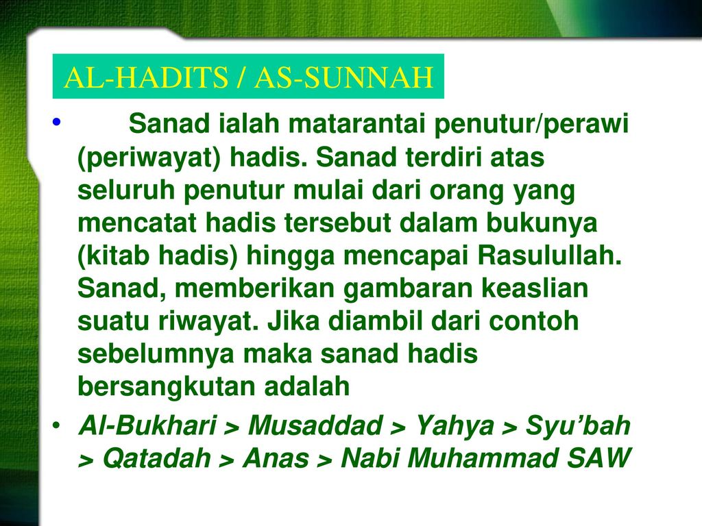 Hadits Sunnah A Pengertian Hadits Ppt Download