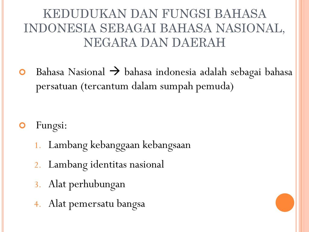 Peranan Dan Fungsi Bahasa Indonesia Ppt Download