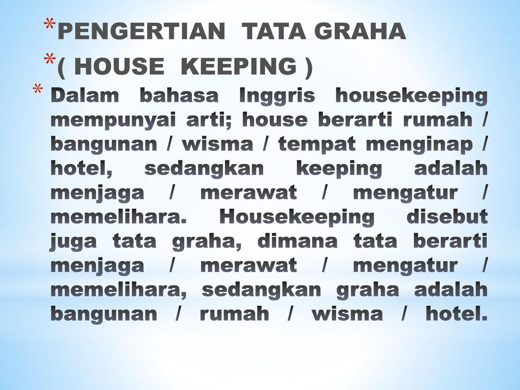 PENGERTIAN TATA GRAHA ( HOUSE KEEPING )